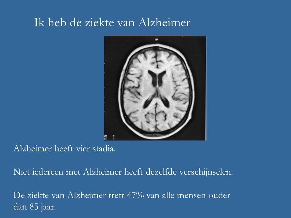 Ik heb de ziekte van Alzheimer