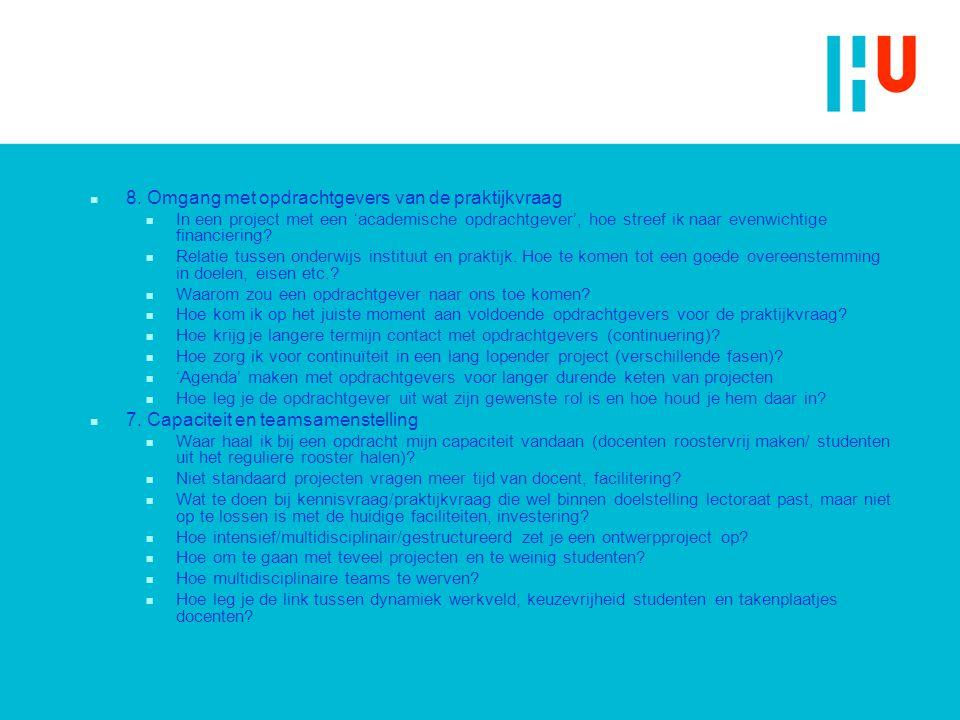 8. Omgang met opdrachtgevers van de praktijkvraag