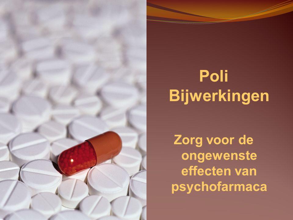 Zorg voor de ongewenste effecten van psychofarmaca