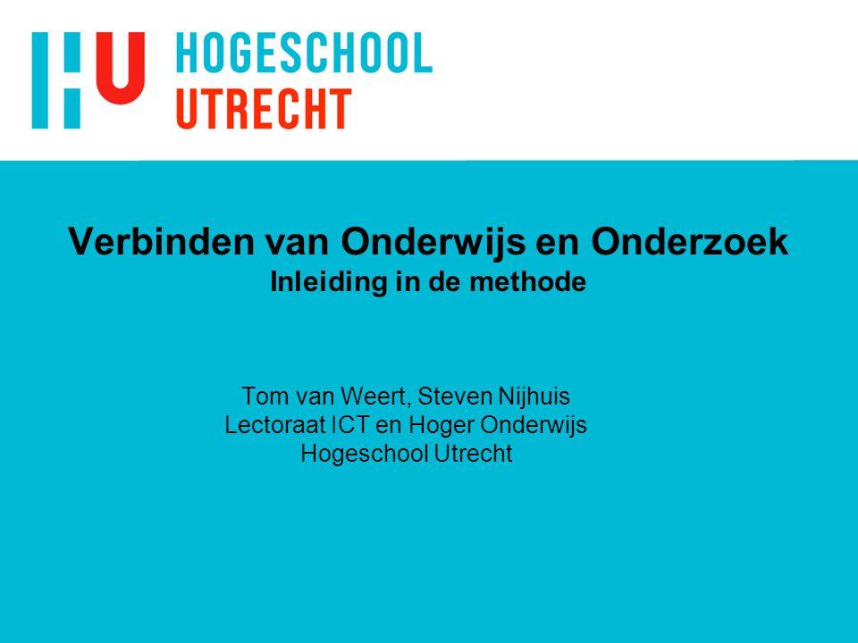 Verbinden van Onderwijs en Onderzoek Inleiding in de methode