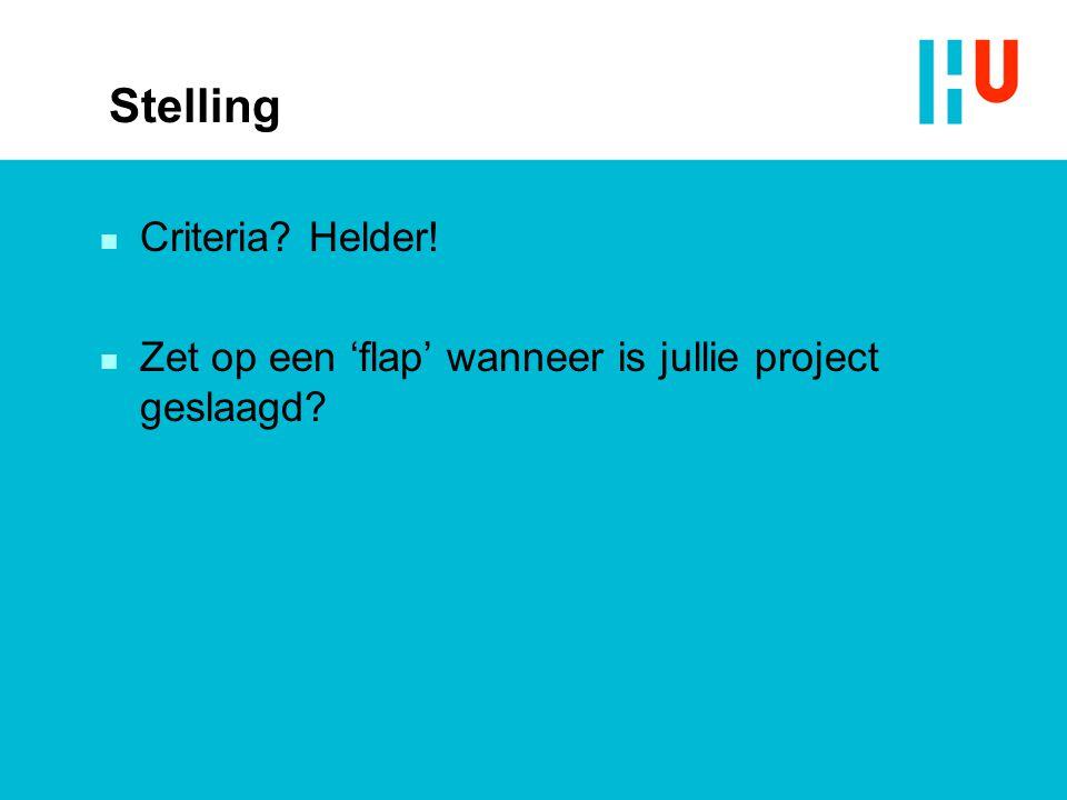 Stelling Criteria Helder!