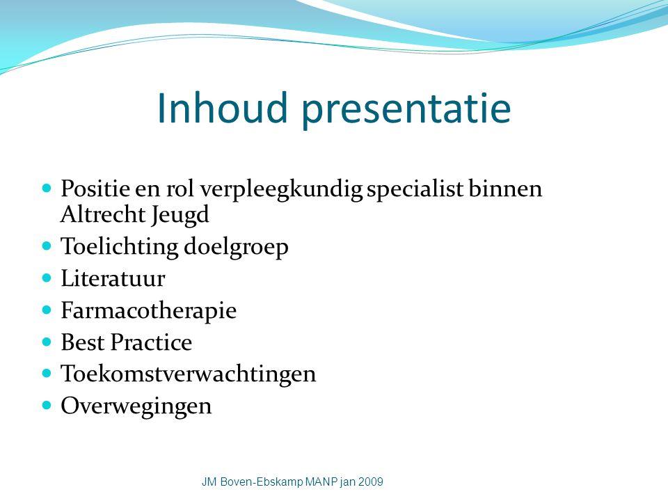 Inhoud presentatie Positie en rol verpleegkundig specialist binnen Altrecht Jeugd. Toelichting doelgroep.