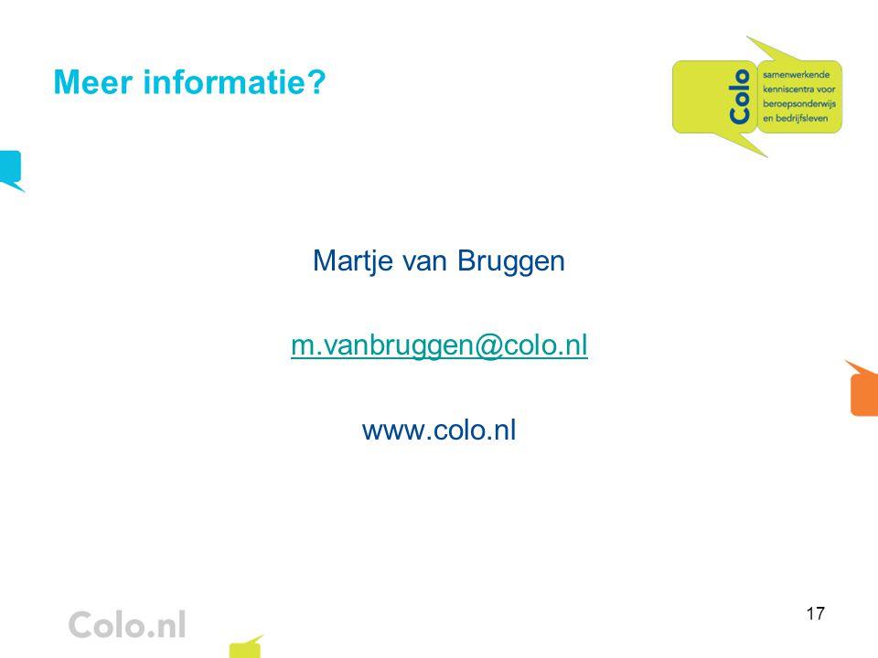 Meer informatie Martje van Bruggen m.vanbruggen@colo.nl www.colo.nl