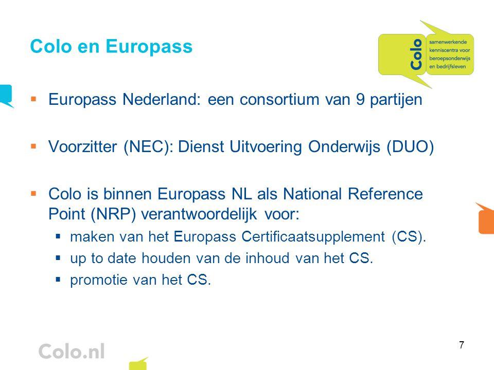 Colo en Europass Europass Nederland: een consortium van 9 partijen