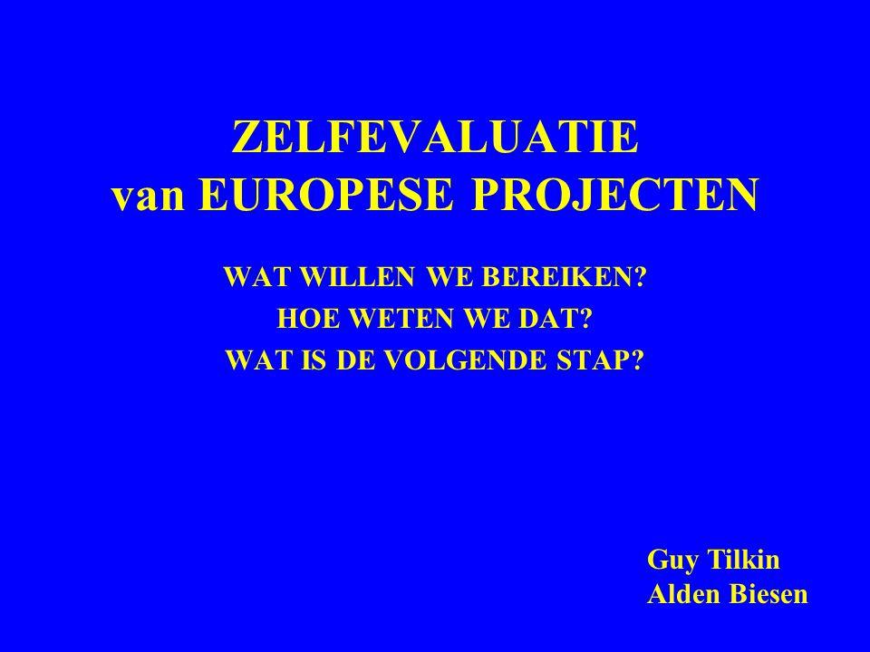 ZELFEVALUATIE van EUROPESE PROJECTEN