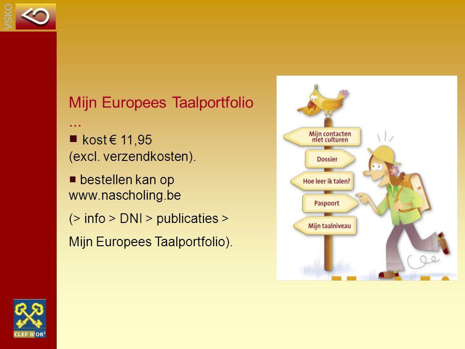 Mijn Europees Taalportfolio ... ■ kost € 11,95