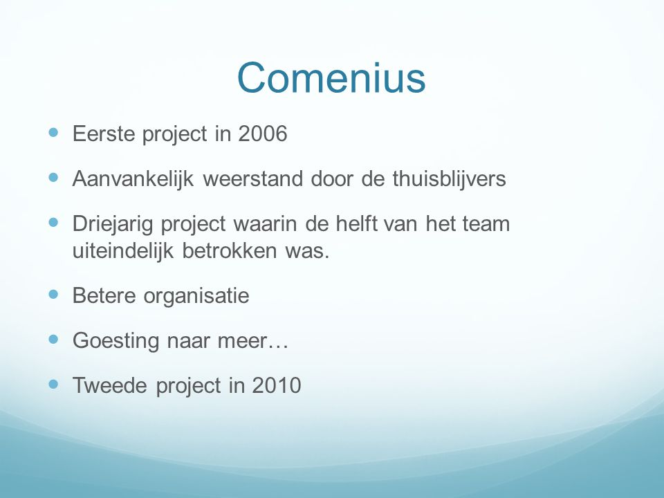 Comenius Eerste project in 2006