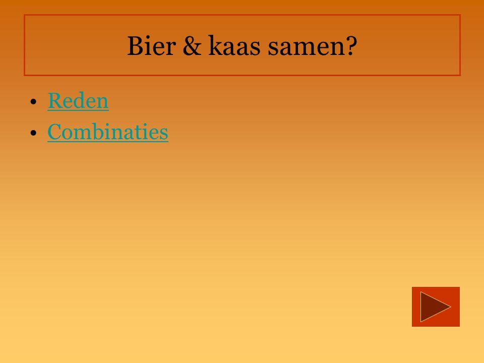 Bier & kaas samen Reden Combinaties