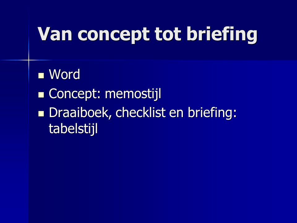 Van concept tot briefing