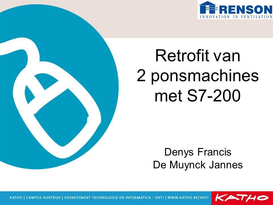 Retrofit van 2 ponsmachines met S7-200 Denys Francis De Muynck Jannes