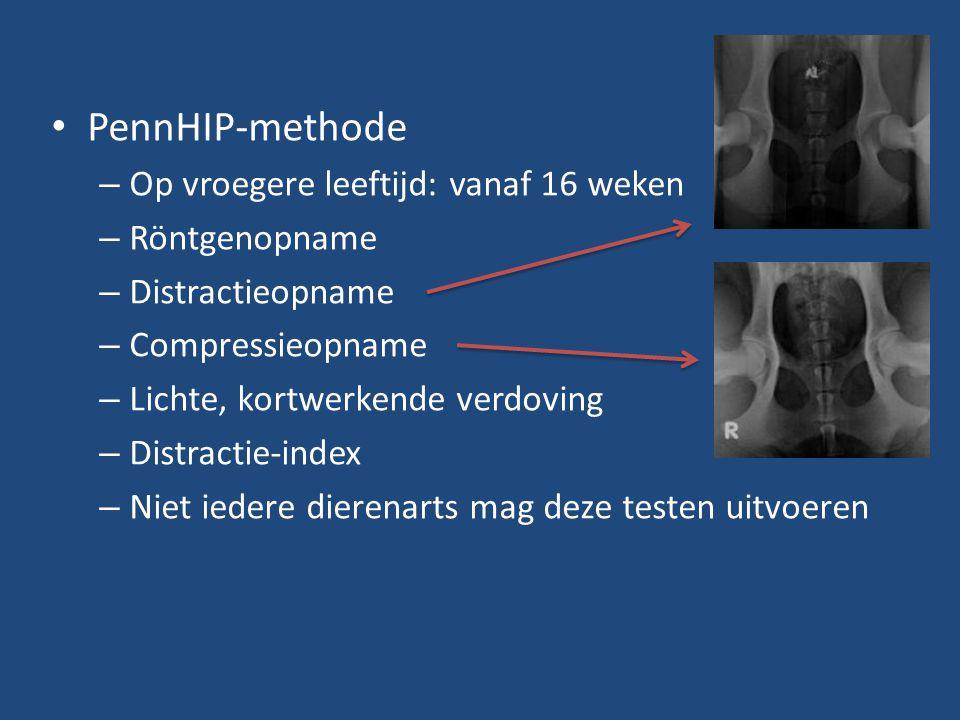 PennHIP-methode Op vroegere leeftijd: vanaf 16 weken Röntgenopname