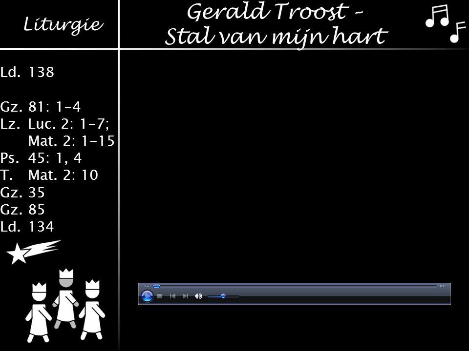 Gerald Troost – Stal van mijn hart