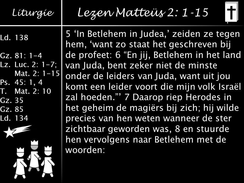 Lezen Matteüs 2: 1-15