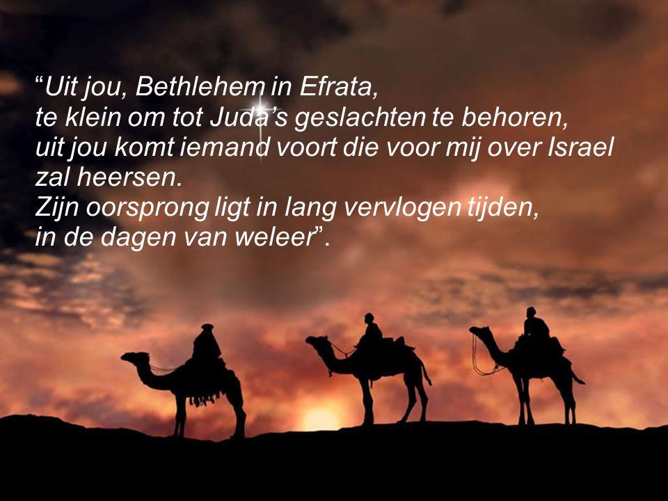 Uit jou, Bethlehem in Efrata,
