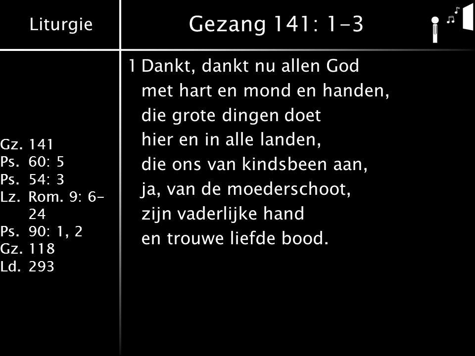 Gezang 141: 1-3 1 Dankt, dankt nu allen God