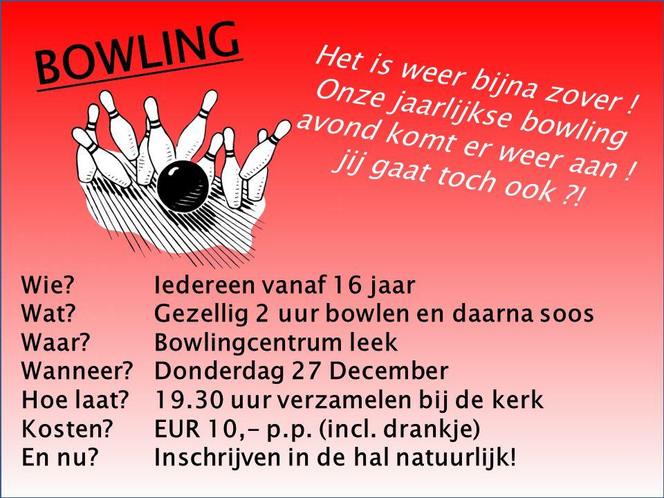 Onze jaarlijkse bowling avond komt er weer aan ! jij gaat toch ook !