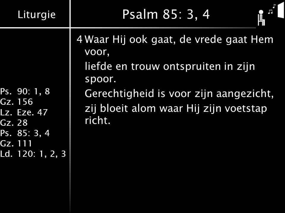 Psalm 85: 3, 4