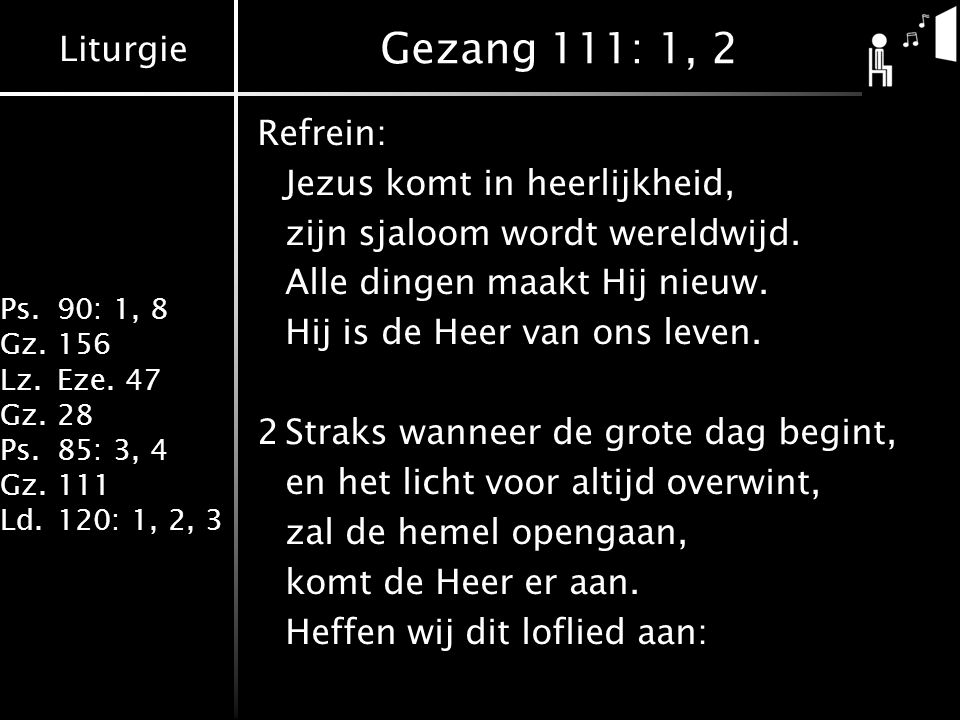 Gezang 111: 1, 2