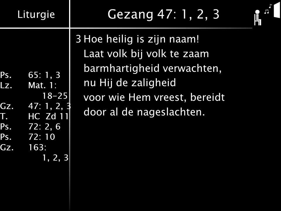 Gezang 47: 1, 2, 3