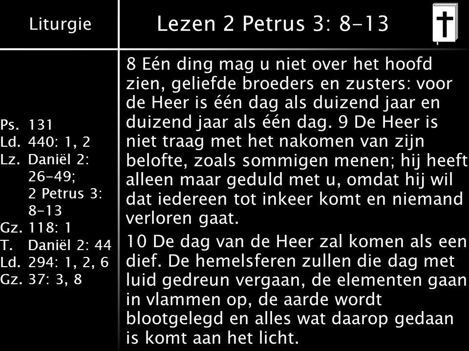 Lezen 2 Petrus 3: 8-13