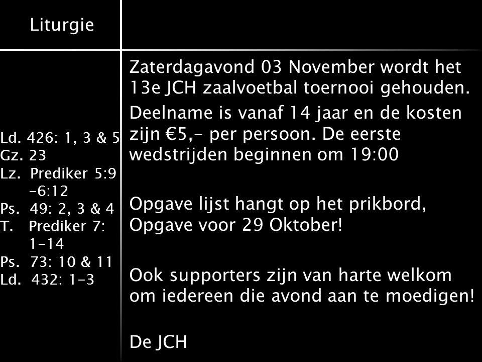 Zaterdagavond 03 November wordt het 13e JCH zaalvoetbal toernooi gehouden.