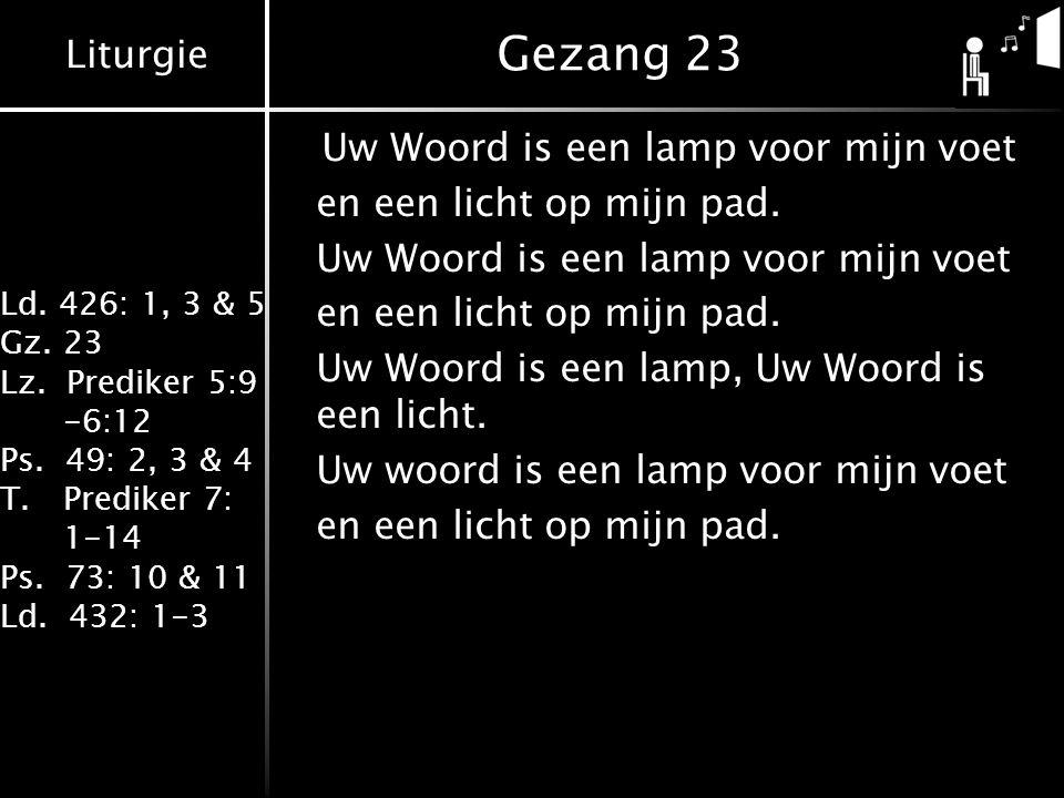 Gezang 23 Uw Woord is een lamp voor mijn voet