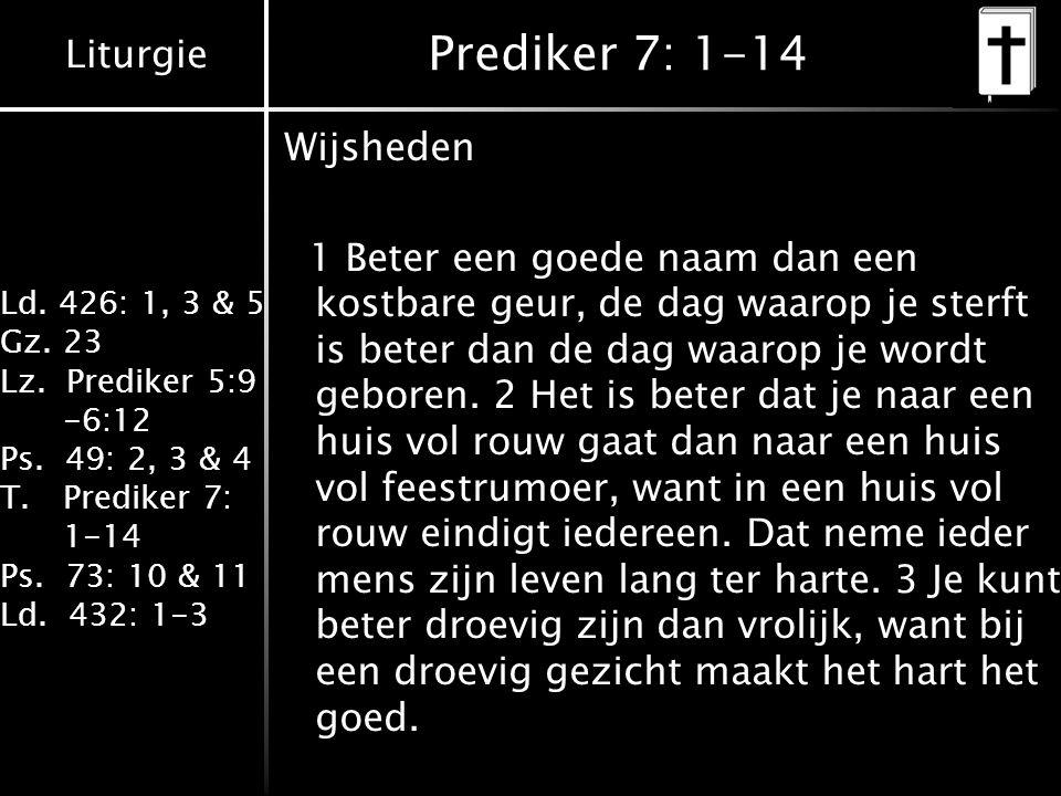 Prediker 7: 1-14 Wijsheden.