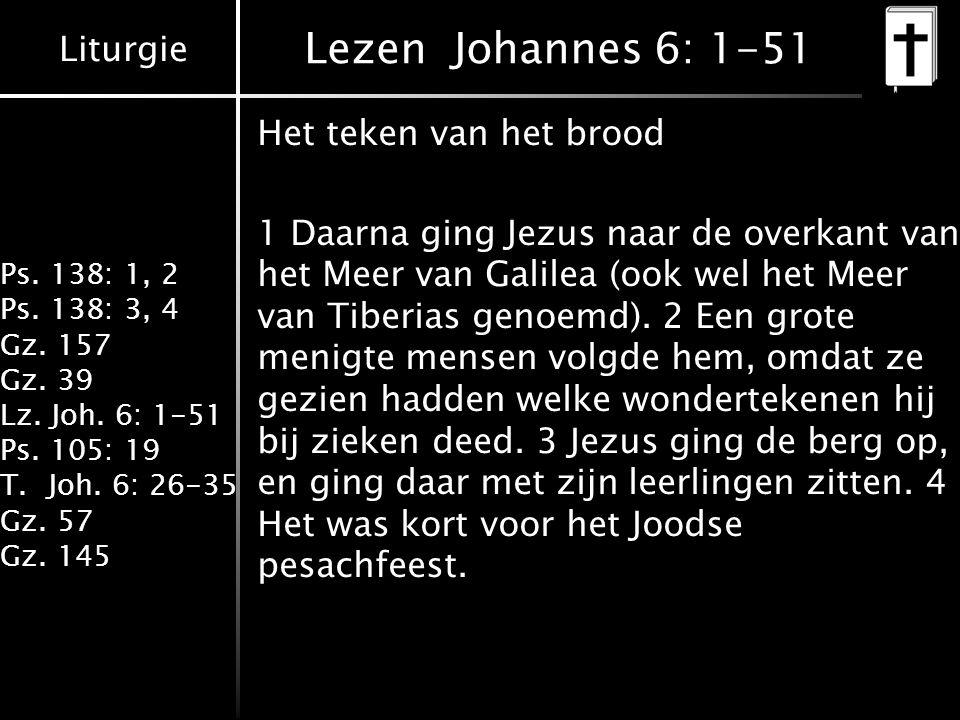 Lezen Johannes 6: 1-51 Het teken van het brood