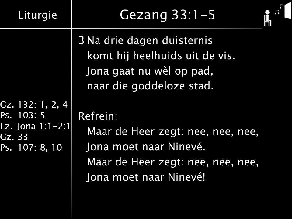 Gezang 33:1-5 3 Na drie dagen duisternis