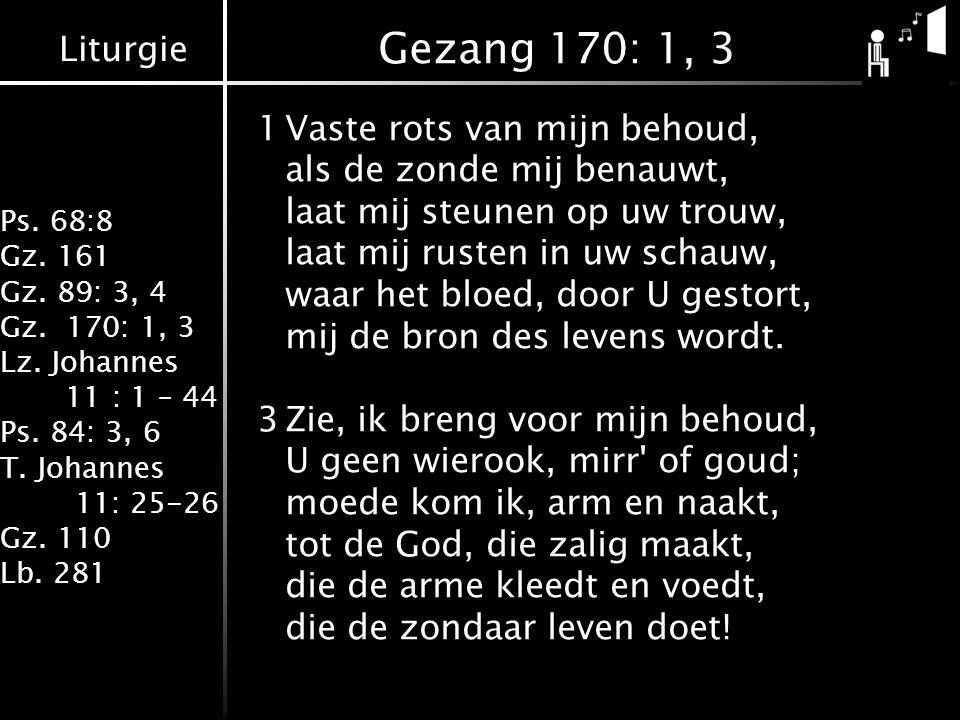 Gezang 170: 1, 3