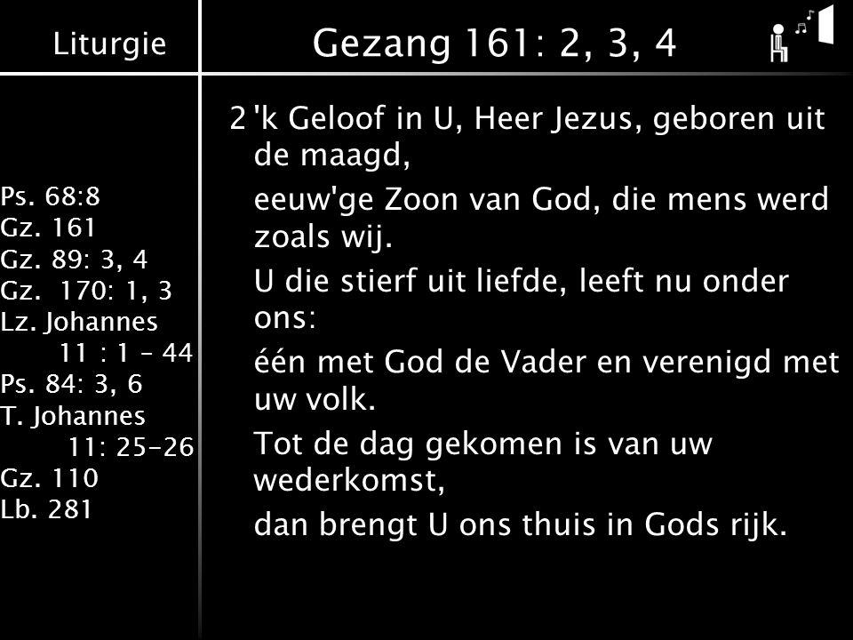 Gezang 161: 2, 3, 4