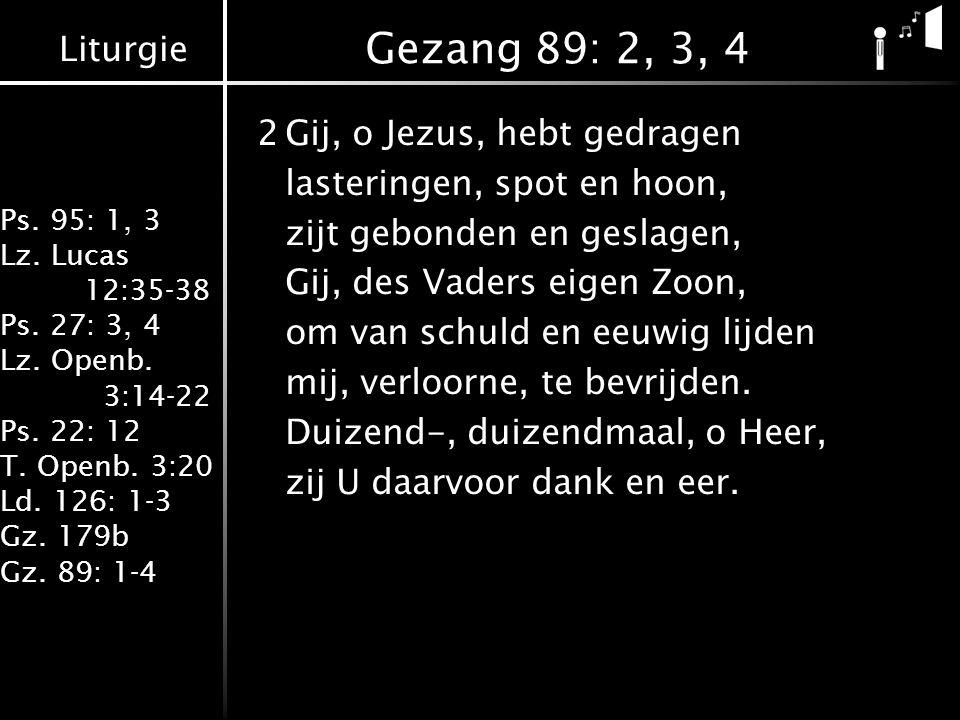 Gezang 89: 2, 3, 4