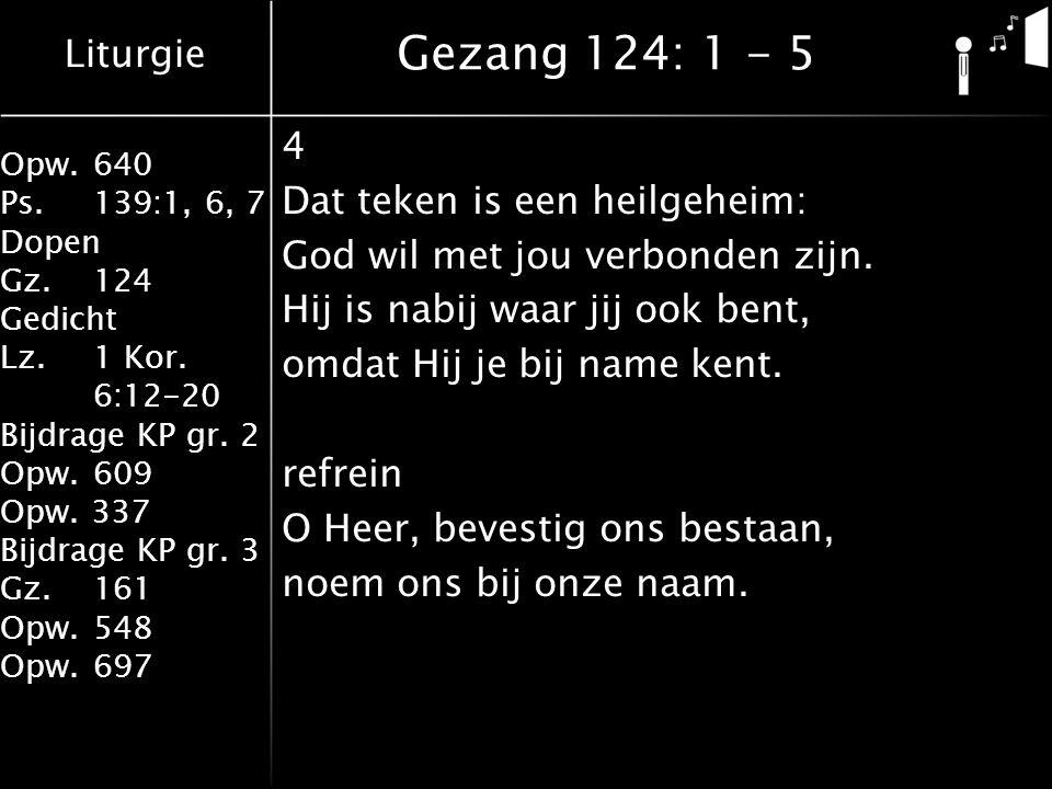 Gezang 124: 1 - 5 4 Dat teken is een heilgeheim: