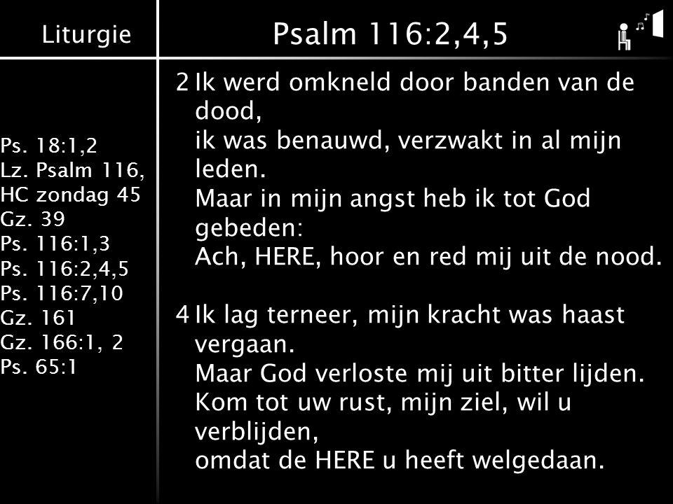 Psalm 116:2,4,5