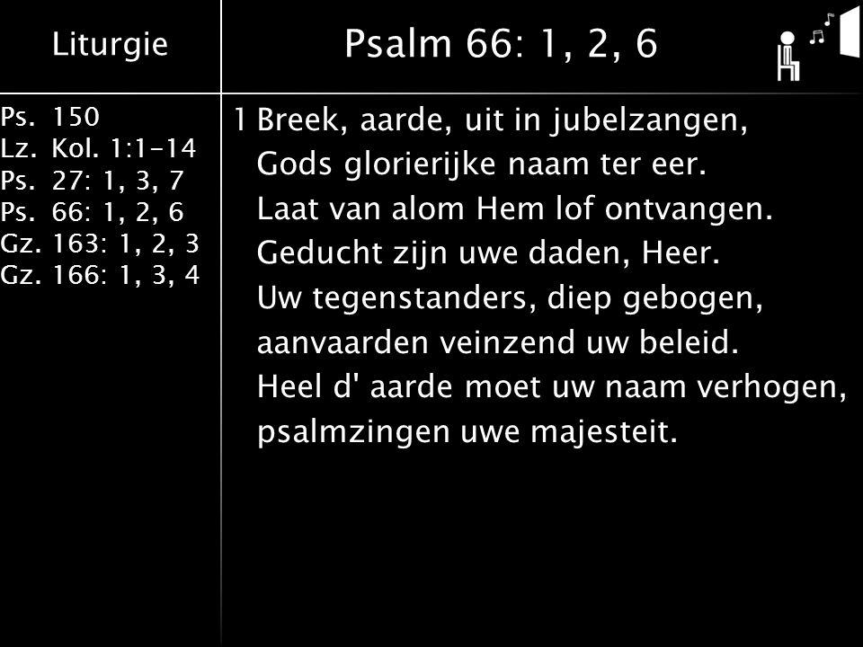 Psalm 66: 1, 2, 6