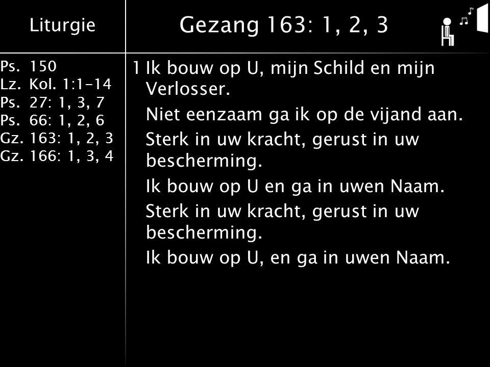 Gezang 163: 1, 2, 3
