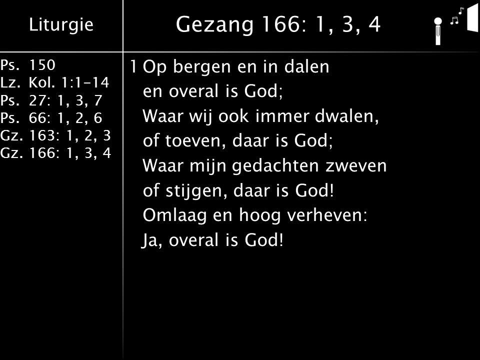 Gezang 166: 1, 3, 4