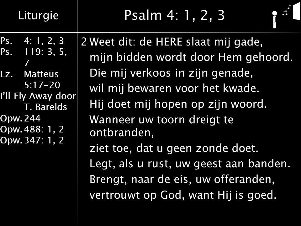 Psalm 4: 1, 2, 3