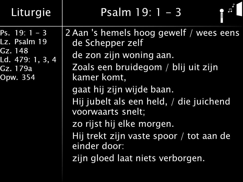 Psalm 19: 1 - 3