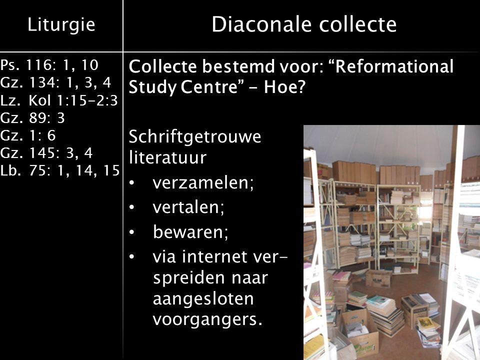 Diaconale collecte Collecte bestemd voor: Reformational Study Centre - Hoe Schriftgetrouwe literatuur.