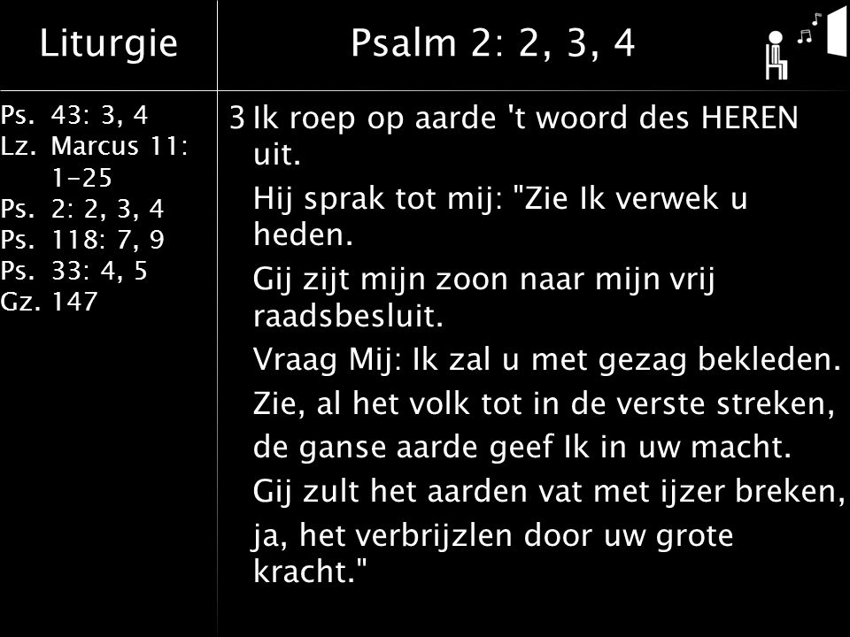 Psalm 2: 2, 3, 4