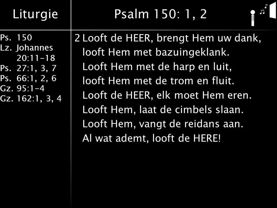 Psalm 150: 1, 2