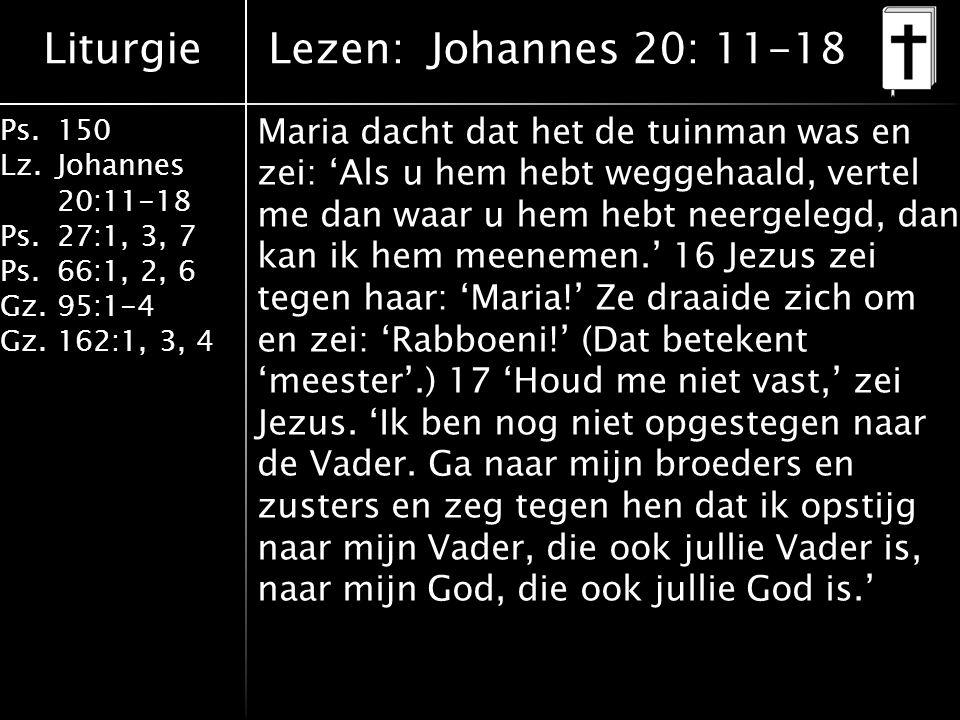 Lezen: Johannes 20: 11-18