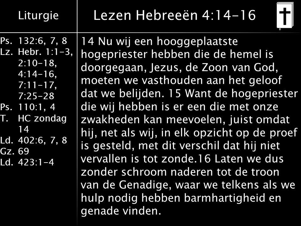 Lezen Hebreeën 4:14-16