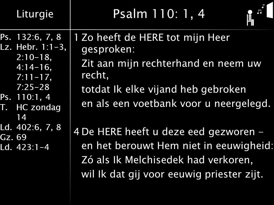 Psalm 110: 1, 4