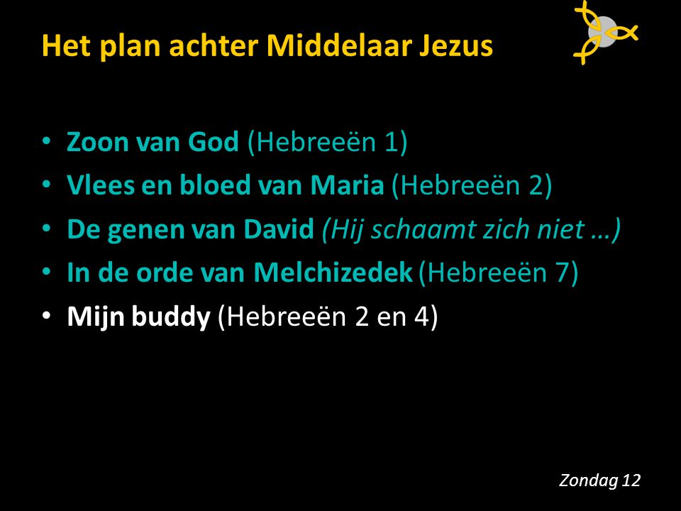 Het plan achter Middelaar Jezus