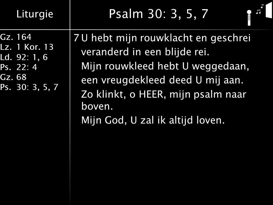 Psalm 30: 3, 5, 7