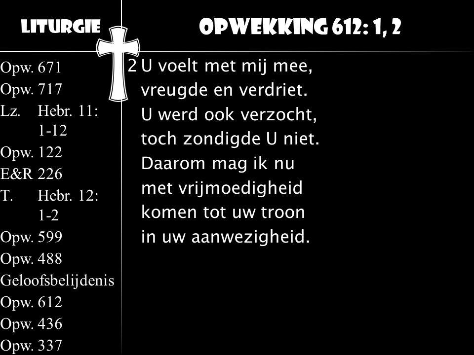 Opwekking 612: 1, 2