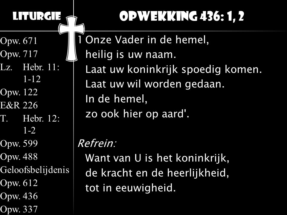 Opwekking 436: 1, 2
