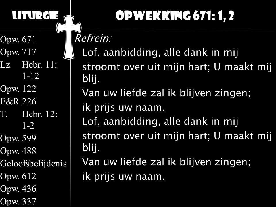 Opwekking 671: 1, 2